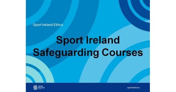 Safe Guarding 2 – Club Children's Officer Workshop 18th May 2020 – Waterford
