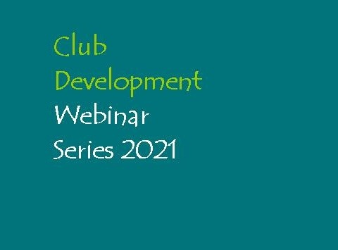 Club Development Webinar Series